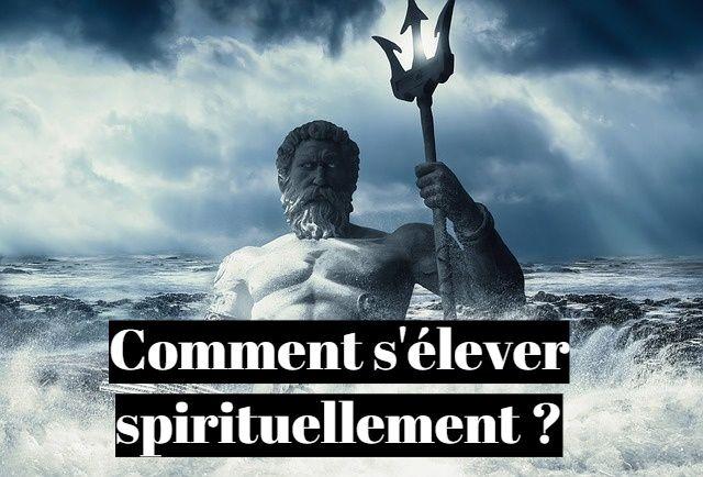 Comment s'élever spirituellement ? La voie rapide